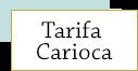 Tarifa Carioca